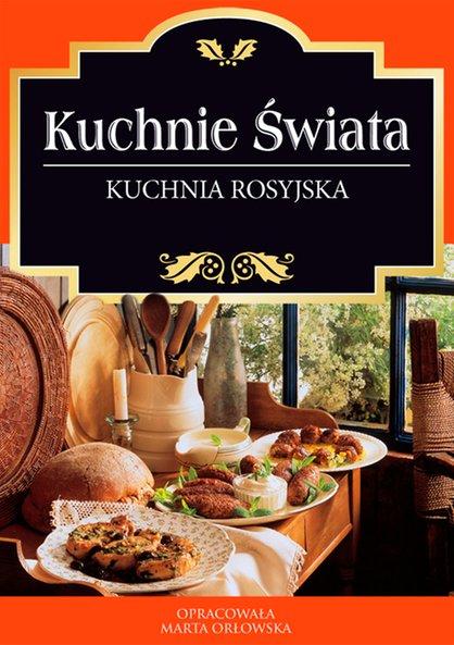 Kuchnia Rosyjska O Press Klikaj I Czytaj Online