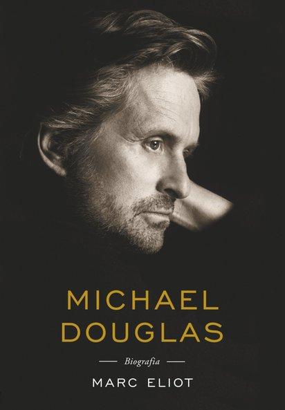 Michael Douglas Biografia Marc Eliot Klikaj I Czytaj