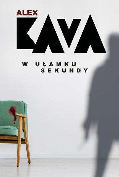 c44d61fd064a5 W ułamku sekundy [Alex Kava] << KLIKAJ I CZYTAJ ONLINE