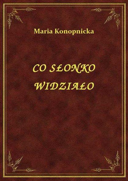 Co Słonko Widziało Maria Konopnicka Klikaj I Czytaj Online