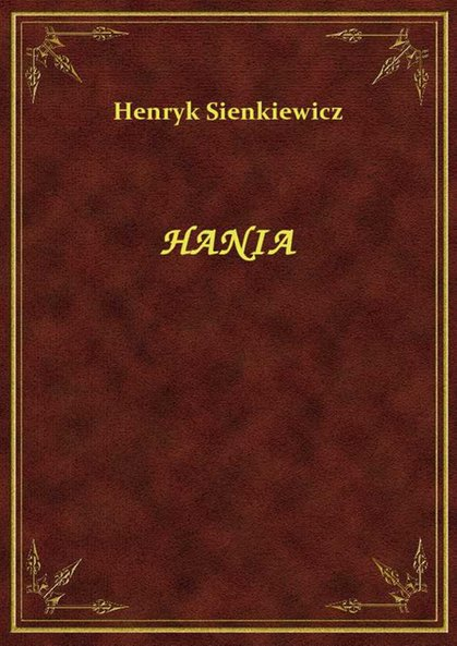 Hania Henryk Sienkiewicz Klikaj I Czytaj Online