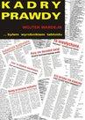 Kadry prawdy - ebook -  Wojciech Wardejn, Wydawnictwo e-bookowo, ebook, eksiążki, literatura faktu i reportaże, media, prawo, epartnerzy.com