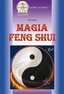 Magia feng shui - ebook – Jan Kąkol, Wydawnictwo Astrum, ebook, eksiążki, poradniki, feng shui, epartnerzy.com