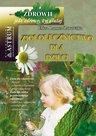 Ziołolecznictwo dla dzieci - ebook – Eliza Lamer-Zarawska  , Wydawnictwo Astrum, ebook, e-książki , poradniki, zdrowie, epartnerzy.com