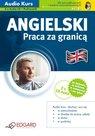 Angielski Praca za granicą - audio kurs– EDGARD, audiobook, angielski dla początkujących i średnio zaawansowanych, książki audio, mp3, epartnerzy.com
