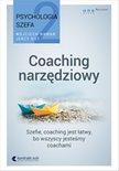 Psychologia szefa 2. Coaching narzedziowy
