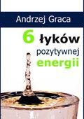 Converter?t=6&img=upload%2fsklep%2febookowo%2febook%2f6_lykow_pozytywnej_energii-andrzej_graca-ebookowo%2fpublic%2f6_lykow_pozytywnej_energii-ebookowo-ebook-cov