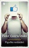 Converter?t=6&img=upload%2fsklep%2fwielka_litera%2febook%2fpigulka_wolnosci-piotr_czerwinski-wielka_litera%2fpublic%2fpigulka_wolnosci-wielka_litera-ebook-cov