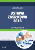 Ustawa zasiłkowa 2016 z komentarzem - ebook