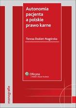 :: Autonomia pacjenta a polskie prawo karne - pobierz e-book ::