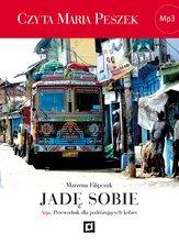 :: Jadę sobie. Azja. Poradnik dla podróżujących kobiet - pobierz książkę audio ::