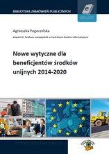 :: Nowe wytyczne dla beneficjentów środków unijnych 2014-2020 - ebook - pobierz e-book ::