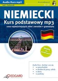 Język Niemiecki - Audio Kurs Niemiecki Kurs podstawowy mp3 - wydawca: EDGARD - przeznaczony jest dla osób początkujących, zaczynających naukę oraz tych, którzy chcieliby szybko przypomnieć sobie podstawy języka niemieckiego i przygotować się do podróży - wydanie elektroniczne, AudioBook, Książka Audio, mp3
