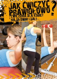 Książka ta, to doskonałe źródło wiedzy na temat prawidłowego treningu siłowego dla kobiet. Każda kobieta znajdzie w niej wyczerpujące informacje na temat poszczególnych ćwiczeń i zasad tworzenia...