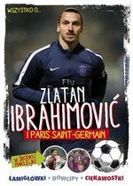 Zlatan Ibrahimovic i Paris Saint-Germain – książka