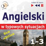 Angielski w typowych sytuacjach. 1-3 - New Edition: A Month in Brighton + Holiday Travels + Business English: (47 tematów na poziomie B1-B2) – audiobook