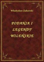 ebooki: Podania I Legendy Wileńskie – ebook