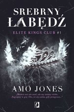 dla dorosłych: Elite Kings Club. Tom 1. Srebrny łabędź – ebook