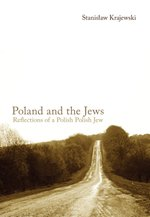 literatura obcojęzyczna: Poland and the Jews: Reflections of a Polish Polish Jew – ebook