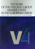 Ten Years of the Visegrad Group Member States in the European Union – książka