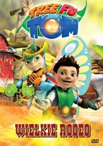 Tree Fu Tom Wielkie rodeo – film