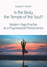 Is the Body the Temple of the Soul? – książka