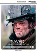 Saved! Heroes in Everyday Life Beginning Book with Online Access – książka