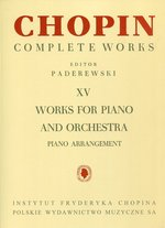 Chopin Complete Works XV Works for piano and orchestra – książka