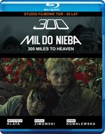 300 mil do nieba – film