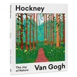 Hockney - Van Gogh: The Joy of Nature – książka