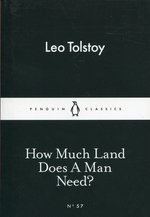 How Much Land Does A Man Need? – książka