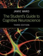 The Student's Guide to Cognitive Neuroscience – książka