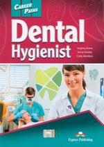 Career Paths Dental Hygienist Student's Book + DigiBook – książka