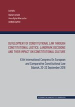 wydawnictwa naukowe: Development of Constitutional Law Through Constitutional Justice: Landmark Decisions and their Impac – książka