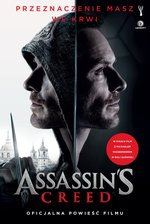 Assassin's Creed: Assassin's Creed: Oficjalna powieść filmu – ebook