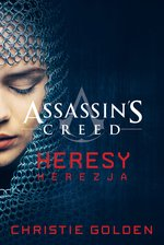 Assassin's Creed: Assassin's Creed: Heresy. Herezja – ebook