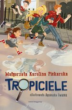 Tropiciele – ebook