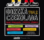Gorzka czekolada, tom 2 – audiobook