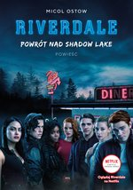 Powrót nad Shadow Lake Riverdale Tom 2 – ebook