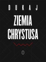 Ziemia Chrystusa – ebook