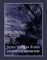 Dzieci kapitana Granta. Les enfants du capitaine Grant – ebook