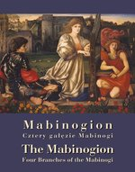"Mabinogion. ""Cztery gałęzie"" Mabinogi - The Mabinogion. Four Branches of the Mabinogi – ebook"