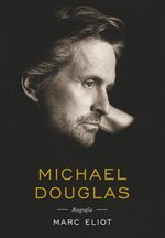 Michael Douglas. Biografia – ebook
