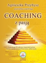 Coaching z Pasją pionierki coachingu – ebook