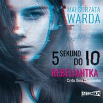 5 sekund do Io. Rebeliantka – audiobook