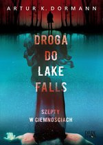 Droga do Lake Falls. Szepty w ciemnościach – ebook