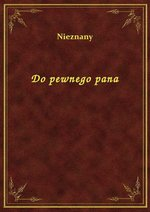 Do pewnego pana – ebook