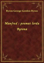 Manfred : poemat lorda Byrona – ebook