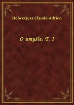 O umyśle, T. I – ebook