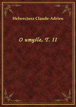 O umyśle, T. II – ebook